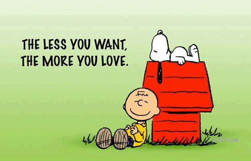 want less, love more