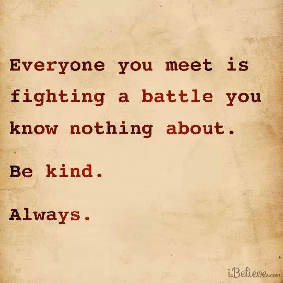 alwats be kind