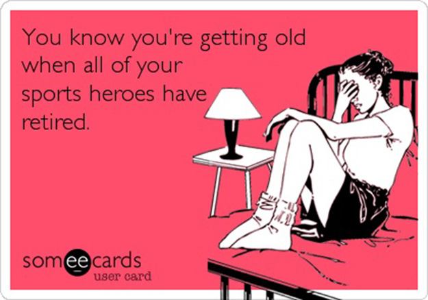 you know you are getting old when