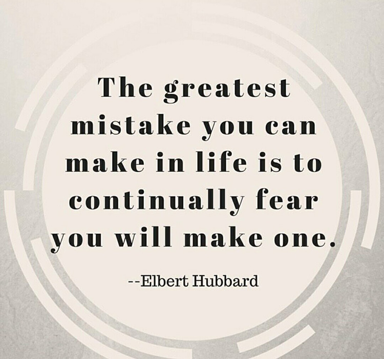 inspirational quotes the greatest mistake you can make