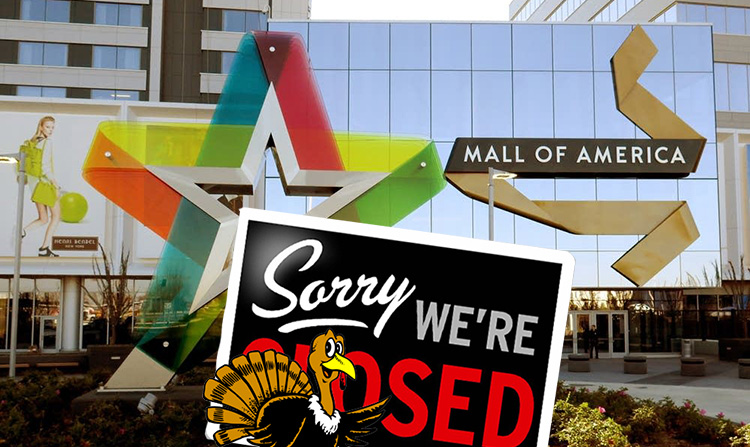 mall of america closing Thanksgiving