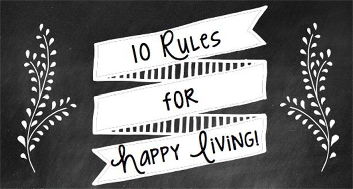 10 rules for a happy life